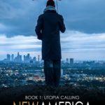 [PDF] [EPUB] New America: Utopia Calling Download