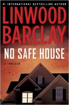[PDF] [EPUB] No Safe House (No Time For Goodbye, #2) Download by Linwood Barclay