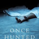 [PDF] [EPUB] Once Hunted (Riley Paige Mystery, #5) Download