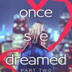 [PDF] [EPUB] Once She Dreamed (Once She Dreamed, #2) Download