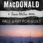 [PDF] [EPUB] Pale Gray for Guilt (Travis McGee, #9) Download