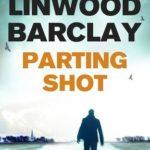 [PDF] [EPUB] Parting Shot (Promise Falls #4) Download