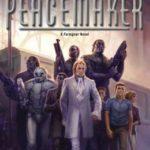 [PDF] [EPUB] Peacemaker (Foreigner, #15) Download