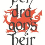 [PDF] [EPUB] Pendragon's Heir: The Complete Trilogy (The Door to Camelot, The Quest for Carbonek, The Heir of Logres) Download