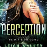 [PDF] [EPUB] Perception (The Division #3) Download