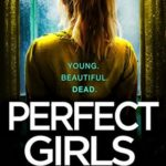 [PDF] [EPUB] Perfect Girls (Detective Rachel Prince #3) Download