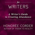 [PDF] [EPUB] Prosperity for Writers: A Writer's Guide to Creating Abundance Download