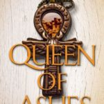 [PDF] [EPUB] Queen of Ashes (Blood of Gods and Royals, #0.6) Download