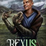 [PDF] [EPUB] Rexus: Side Quest (The Completionist Chronicles, #2.5) Download