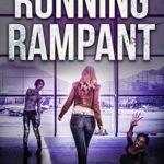 [PDF] [EPUB] Running Rampant (Jane Zombie Chronicles Book 6) Download