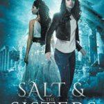 [PDF] [EPUB] Salt and the Sisters Download
