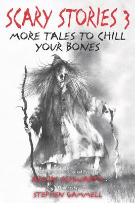 [PDF] [EPUB] Scary Stories 3: More Tales to Chill Your Bones Download by Alvin Schwartz