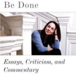 [PDF] [EPUB] See What Can Be Done: Essays, Criticism, and Commentary Download