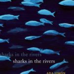 [PDF] [EPUB] Sharks in the Rivers Download