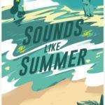 [PDF] [EPUB] Sounds Like Summer Download