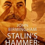 [PDF] [EPUB] Stalin's Hammer: Cairo: A novel of the Axis of Time Download