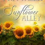 [PDF] [EPUB] Sunflower Alley (The Merriams, #4) Download