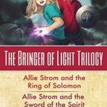 [PDF] [EPUB] The Bringer of Light Trilogy: Allie Strom Books 1-3 Download