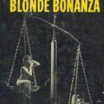 [PDF] [EPUB] The Case of the Blonde Bonanza Download