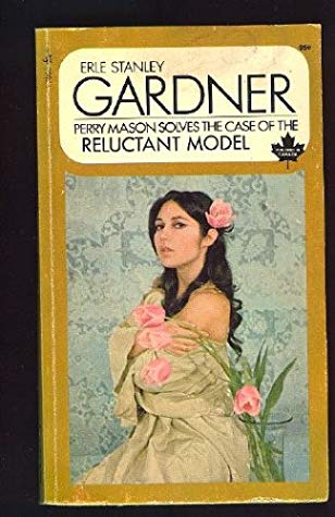 [PDF] [EPUB] The Case of the Reluctant Model Download by Erle Stanley Gardner