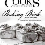 [PDF] [EPUB] The Cook's Illustrated Baking Book Download