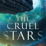 [PDF] [EPUB] The Cruel Stars Download