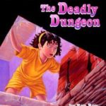 [PDF] [EPUB] The Deadly Dungeon (A to Z Mysteries, #4) Download