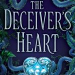 [PDF] [EPUB] The Deceiver's Heart (The Traitor's Game, #2) Download