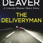 [PDF] [EPUB] The Deliveryman: A Lincoln Rhyme Short Story (Kindle Single) Download