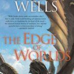 [PDF] [EPUB] The Edge of Worlds (The Books of the Raksura, #4) Download