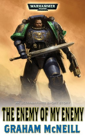 [PDF] [EPUB] The Enemy of my Enemy Download by Graham McNeill