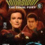 [PDF] [EPUB] The Final Fury (Star Trek Voyager, #9; Invasion, #4) Download