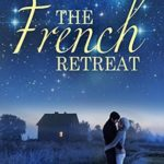 [PDF] [EPUB] The French Retreat (Falling for France) (Volume 1) Download