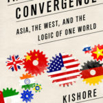 [PDF] [EPUB] The Great Convergence: Asia, the West, and the Logic of One World Download