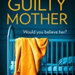 [PDF] [EPUB] The Guilty Mother Download