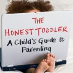 [PDF] [EPUB] The Honest Toddler: A Child's Guide to Parenting Download