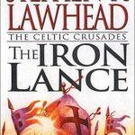 [PDF] [EPUB] The Iron Lance (The Celtic Crusades, #1) Download