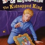 [PDF] [EPUB] The Kidnapped King (A to Z Mysteries, #11) Download