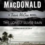 [PDF] [EPUB] The Lonely Silver Rain: A Travis McGee Novel Download