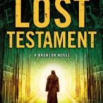 [PDF] [EPUB] The Lost Testament: A Bronson Novel Download
