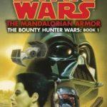 [PDF] [EPUB] The Mandalorian Armor (Star Wars: The Bounty Hunter Wars, #1) Download
