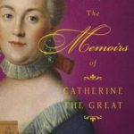 [PDF] [EPUB] The Memoirs of Catherine the Great Download