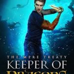 [PDF] [EPUB] The Mere Treaty (The Keeper Of Dragons #3) Download