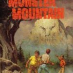 [PDF] [EPUB] The Mystery of Monster Mountain (Alfred Hitchcock and The Three Investigators, #20) Download