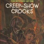 [PDF] [EPUB] The Mystery of the Creep-Show Crooks (The Three Investigators, #41) Download