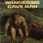 [PDF] [EPUB] The Mystery of the Wandering Caveman (The Three Investigators, #34) Download