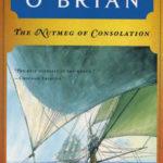 [PDF] [EPUB] The Nutmeg of Consolation  (Aubrey and Maturin #14) Download