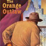 [PDF] [EPUB] The Orange Outlaw Download