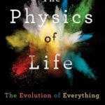 [PDF] [EPUB] The Physics of Life: The Evolution of Everything Download