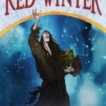 [PDF] [EPUB] The Red Winter (The Tapestry, #5) Download